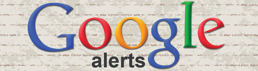 Google Alerts to Monitor your Brand and Track Interests